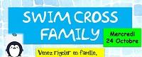 Swim Cross Family Mercredi 24 Octobre!!!
